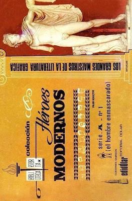 Héroes Modernos. Biblioteca Eterna. Serie A (El hombre enmascarado)