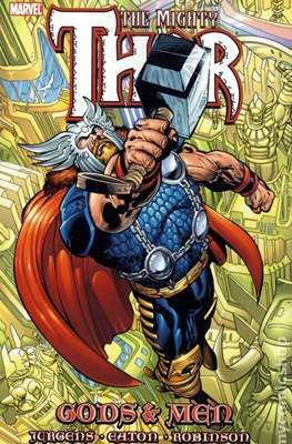 The Mighty Thor: Gods and Men