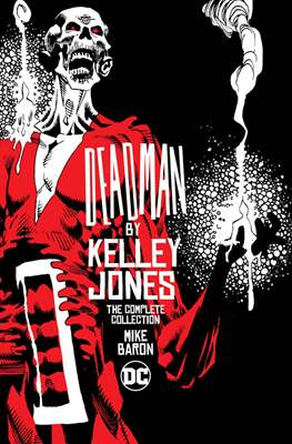 Deadman by Kelley Jones: The Complete Collection