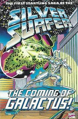Silver Surfer: The Coming of Galactus!