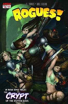 Rogues! The Burning heart #4