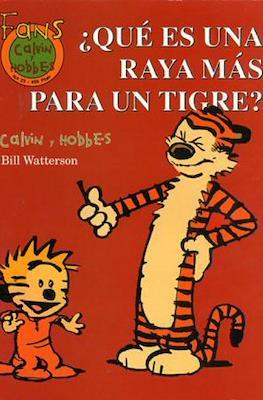 Calvin y Hobbes. Fans (Rústica 48-64 pp) #23
