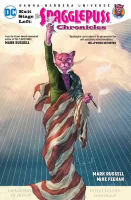 Exit Stage Left: The Snagglepuss Chronicles