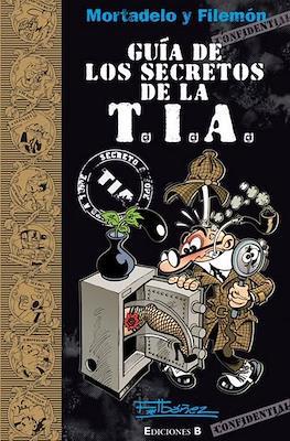 Mortadelo y Filemón. Guía de los secretos de la T.I.A.