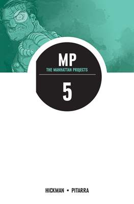 The Manhattan Projects (Digital Collected) #5