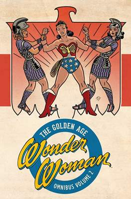 Wonder Woman: The Golden Age Omnibus (Hardcover 776-768-816 pp) #2