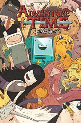 Adventure Time: Sugary Shorts (Softcover 144 pp) #1