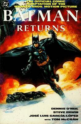 Batman Returns. The Official Comic Adaptation of the Warner Bros. Motion Picture