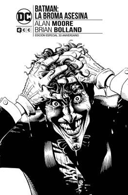 Batman: La broma asesina. Edición especial 30 aniversario