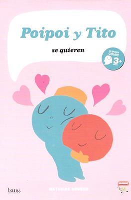 Poipoi y Tito se quieren