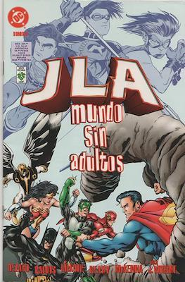 JLA: Mundo sin adultos (Grapa) #1