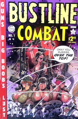 Bustline Combat