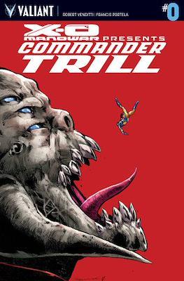 X-O Manowar: Commander Trill