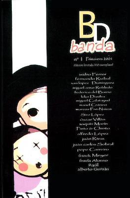 Bd Banda Vol. 1 ([2001-2006]) #1