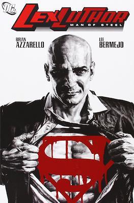 Lex Luthor. Man Of Steel