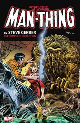 The Man-Thing by Steve Gerber - The Complete Collection (Softcover, 440-408 pp) #1
