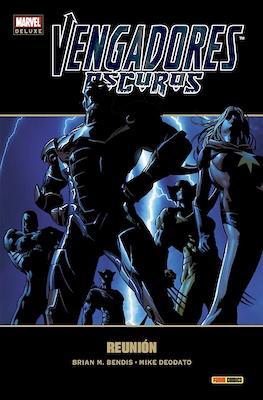 Vengadores Oscuros. Marvel Deluxe (Cartoné 168-144-128 pp) #1