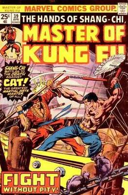 Master of Kung Fu (Comic Book. 1974 - 1983. Continued from Special Marvel Edition #16) #39