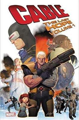 Cable: The Last Hope #1