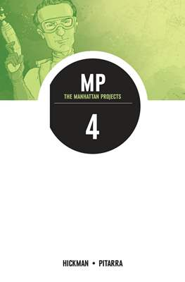 The Manhattan Projects (Softcover) #4