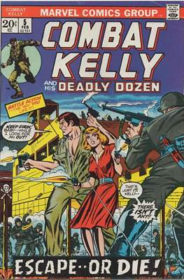 Combat Kelly and the Deadly Dozen (comic grapa usa) #5