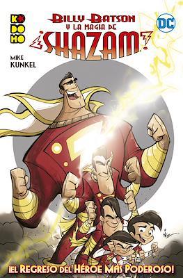 Billy Batson y la magia de ¡Shazam!