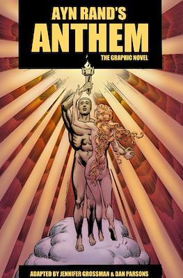 Ayn Rand's Anthem. The Graphic Novel