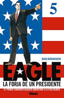 Eagle. La forja de un presidente #5