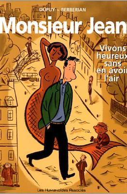 Monsieur Jean - Vivons heureux sans en avoir l'air