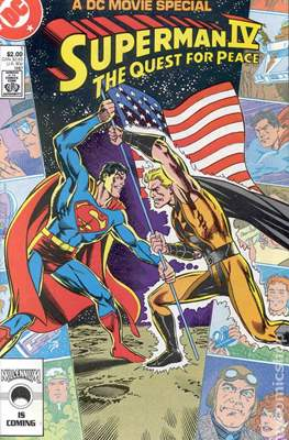 Superman IV: The Quest for Peace. A DC Movie Special