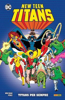 New Teen Titans di Wolfman & Perez