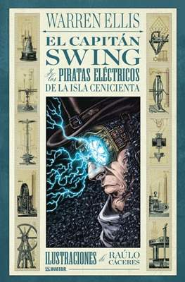 El capitán Swing y los piratas eléctricos de la Isla Cenicienta
