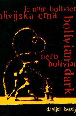 Bolivijska crna Bolivian Dark