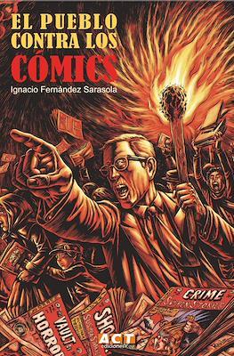 El pueblo contra los cómics (Rústica 520 pp) #