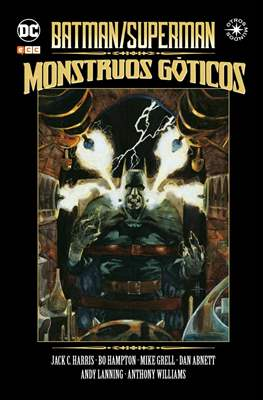 Batman / Superman: Monstruos góticos. Otros mundos