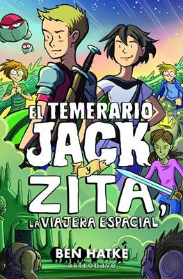 El temerario Jack y Zita, la viajera espacial (Cartoné) #
