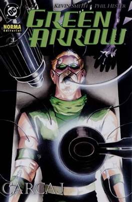 Green Arrow. Carcaj #3