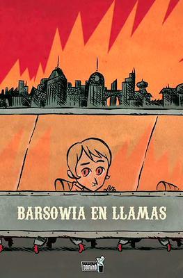 Barsowia en llamas