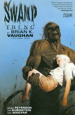 Swamp Thing by Brian K. Vaughan