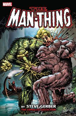 The Man-Thing by Steve Gerber - The Complete Collection (Softcover, 440-408 pp) #2