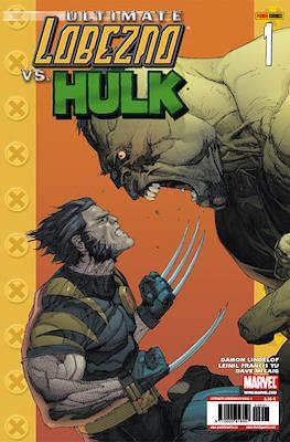 Ultimate Lobezno vs. Hulk (Grapa) #1