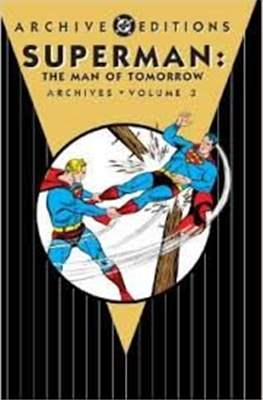 DC Archive Editions. Superman: The Man of Tomorrow (Hardcover) #3