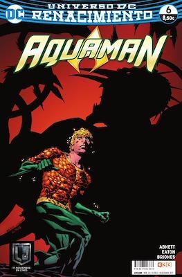 Aquaman. Nuevo Universo DC / Renacimiento (Rústica 72-144 pp) #20/6