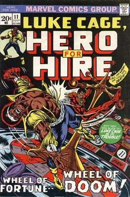 Hero for Hire/Power Man Vol.1 (1972-1978) (Grapa, 32 págs.) #11