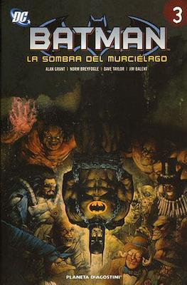 Batman. La sombra del murciélago (Rústica con solapas. 232-304 pp) #3