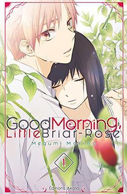 Good Morning Little Briar-Rose