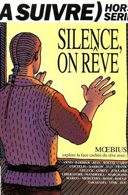 (A suivre) hors série: Silence, on rêve