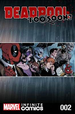 Deadpool: Too Soon? Infinite Comics (Digital) #2