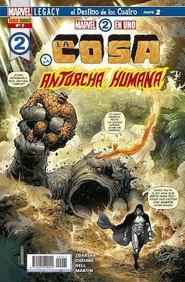 Marvel 2 en Uno: La Cosa y La Antorcha Humana #2