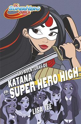 DC Super Hero Girls (Rústica con solapas) #4